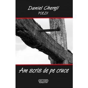 Am scris de pe cruce