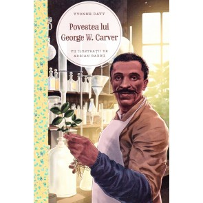 Povestea lui George W. Carver. Un talent in slujba lui Dumnezeu