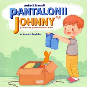 Pantalonii lui Johnny si alte povestiri spuse chiar de unchiu' Arthur