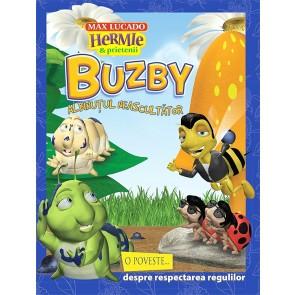 """Buzby, albinutul neascultator. O poveste despre respectarea regulilor. Seria """"Hermie"""""""