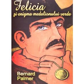 Felicia si enigma medalionului verde