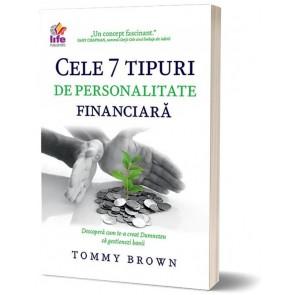 Cele 7 tipuri de personalitate financiara. Descopera cum te-a creat Dumnezeu sa gestionezi banii