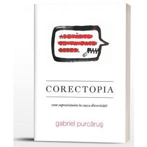 Corectopia. Cum supravietuim in cusca diversitatii