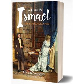 Ismael. Vol. 4. Biruitor pana la capat