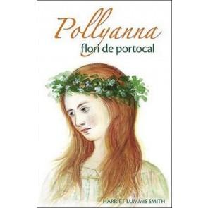 Pollyanna, flori de portocal. Vol. 3