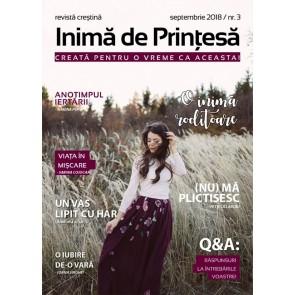 Inima de printesa. Revista crestina. Nr. 3. O inima roditoare