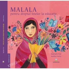 Malala. Pentru dreptul fetelor la educatie