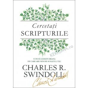 Cercetati Scripturile. Cum sa gasesti hrana de care are nevoie sufletul tau (coperta rigida)