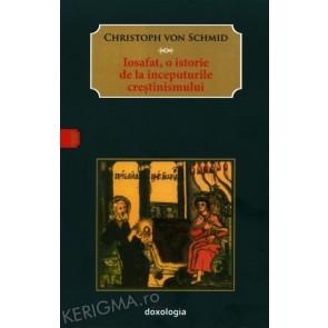 Iosafat - o istorie de la inceputurile crestinismului