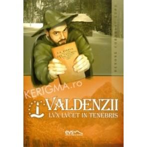 Valdenzii. Luz Lucet in Tenebris