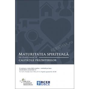 Maturitatea spirituala. Un studiu bazat pe calitatile prezbiterilor