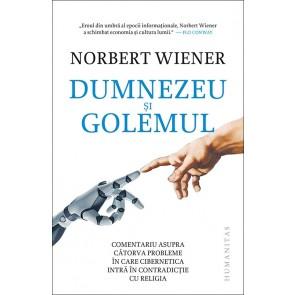 Dumnezeu si Golemul. Comentariu asupra catorva probleme in care cibernetica intra in contradictie cu religia