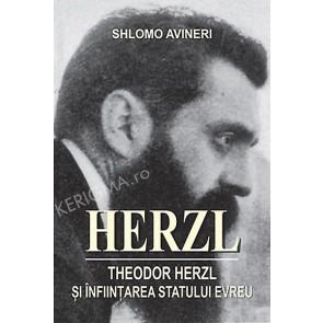 Herzl. Theodor Herzl si infiintarea statului evreu