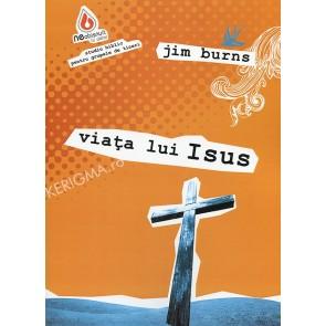 Viata lui Isus. Studiu biblic pentru grupele de tineri