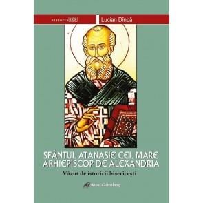 Sfantul Atanasie cel Mare, arhiepiscop de Alexandria, vazut de istoricii bisericesti