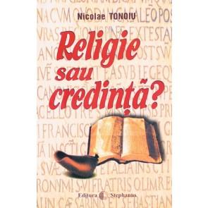 Religie sau credinta?