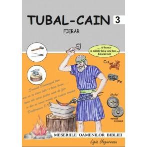 """Tubal-Cain – fierar. Seria """"Meseriile oamenilor Bibliei"""""""