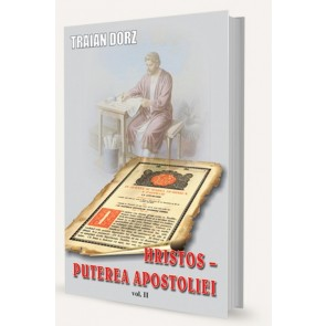 Hristos – puterea apostoliei. Vol. 2