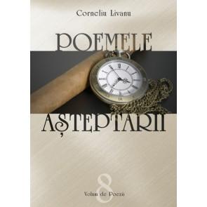 Poemele așteptării. Poezii - Vol. 8