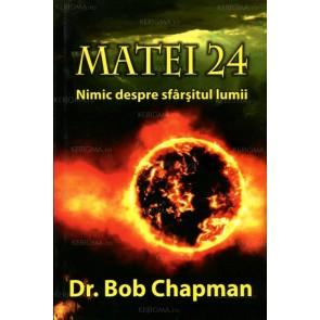 Matei 24. Nimic despre sfârșitul lumii