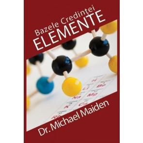 Elemente. Bazele credinței