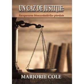 Un caz de justiție. Recuperarea binecuvântărilor pierdute