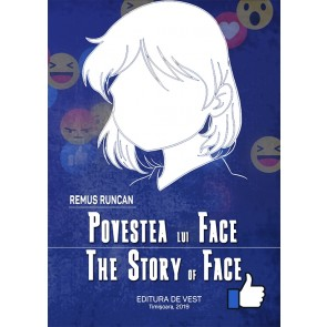 Povestea lui Face. The Story of Face