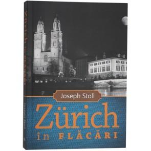 Zurich in flăcări
