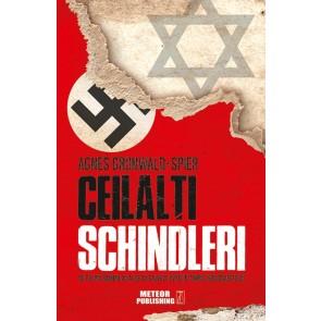 Ceilalți Schindleri. De ce unii oameni au ales să salveze evrei în timpul Holocaustului