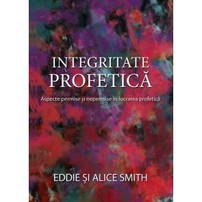 Integritate profetică. Aspecte permise și nepermise în lucrarea profetică
