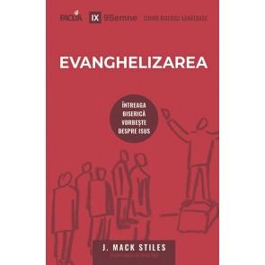 Evanghelizarea. Întreaga Biserică vorbește despre Isus