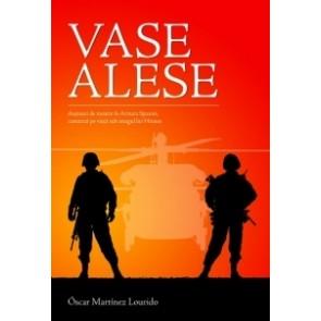 Vase alese. Dușmani de moarte în armata Spaniei, camarazi pe viață sub steagul lui Hristos
