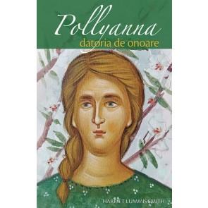 Pollyanna. Datoria de onoare