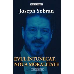 Evul întunecat, noua moralitate