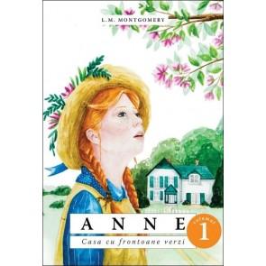 Anne. Casa cu frontoane verzi. Vol. 1 (SPG)