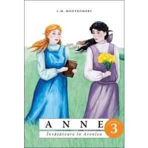 Anne. Învățătoare în Avonlea. Vol. 3 (SPG)