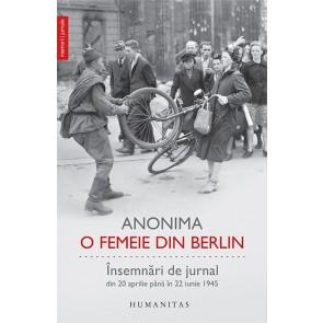 O femeie din Berlin. Însemnări de jurnal. Din 20 aprilie până în 22 iunie 1945