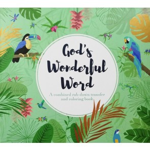God's Wonderful Word. A combined rub-down transfer and coloring book
