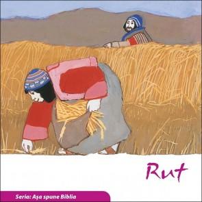 """Rut. Seria """"Așa spune Biblia"""""""