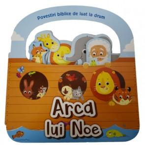 Arca lui Noe. Povestiri biblice de luat la drum