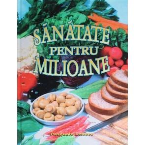 Sănătate pentru milioane (ediție de lux)