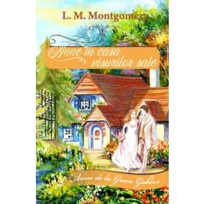 Anne în casa visurilor sale