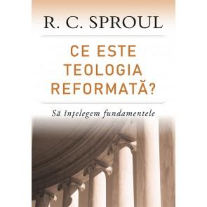 Ce este teologia reformată? Să înțelegem fundamentele