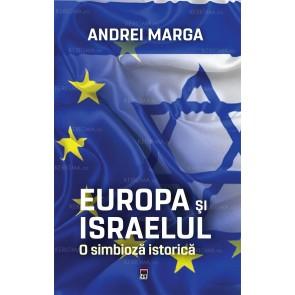 Europa și Israelul. O simbioză istorică