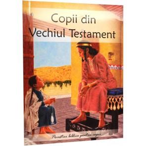 Copii din Vechiul Testament. Povestiri biblice pentru copii