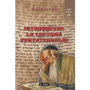 Introducere la lectura Pentateuhului. Chei pentru interpretarea primelor cinci cărți ale Bibliei