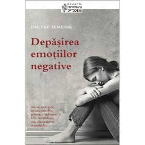 Depăşirea emoţiilor negative