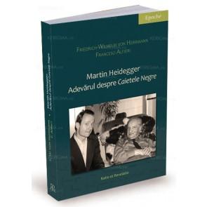 """Martin Heidegger. Adevărul despre """"Caietele negre"""""""