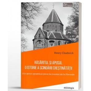 Răsăritul și Apusul: o istorie a scindării creștinătății. Din epoca apostolică până la Sinodul de la Florența. Ediție broșată