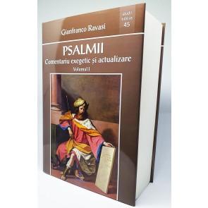 Psalmii. Comentariu exegetic şi actualizare. Vol. 1 (Psalmii 1-50)
